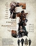Five Fingers for Marseilles 2017 online subtitrat in romana