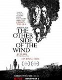 The Other Side of the Wind 2018 online subtitrat in romana