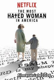The Most Hated Woman in America (2017) Online