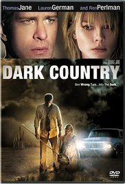 Dark Country (2009) Online Subtitrat